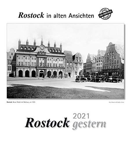 Rostock gestern 2021: Rostock in alten Ansichten