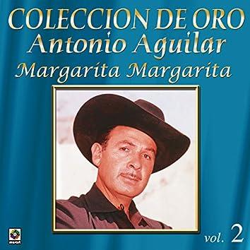 Coleccion de Oro, Vol. 2: Margarita Margarita