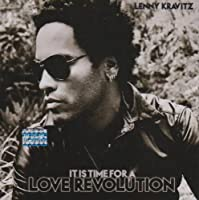 It Is Time for a Love Revolution by LENNY KRAVITZ (2008-02-06)