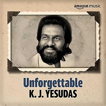 Unforgettable: Best of K. J. Yesudas