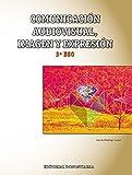 Comunicación Audiovisual, Imagen y Expresión 3º ESO - 9788470635625
