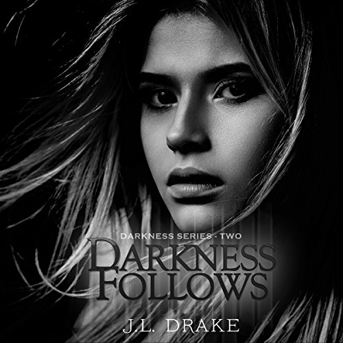 Darkness Follows audiobook cover art