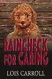 Raincheck for Caring (Rainchecks Book 2) (English Edition)