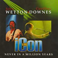 Icon Live: Never in a Million Years