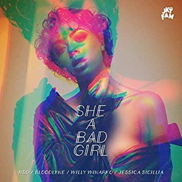 She a Bad Girl (feat. Jessica Sicillia)