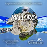 Mallorca 360: Season 1 (Original Series Soundtrack)