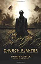 Best church planter: the man, the message, the mission Reviews