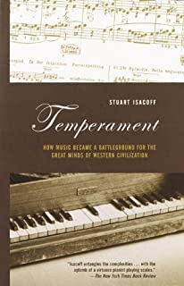 Temperament: How Music Became a Battleground for the Great M