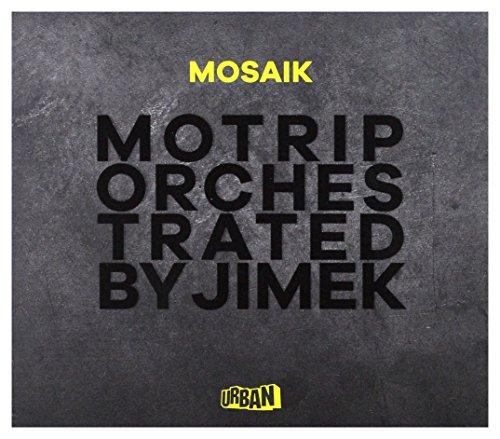 Motrip Orchestrated By Jimek: Mosaik [CD]+[DVD]