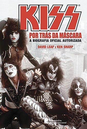 Kiss. Por Trás da Máscara