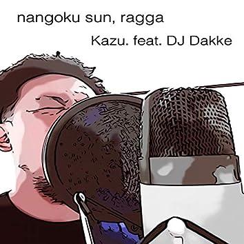 nangoku sun, ragga (feat. DJ Dakke)