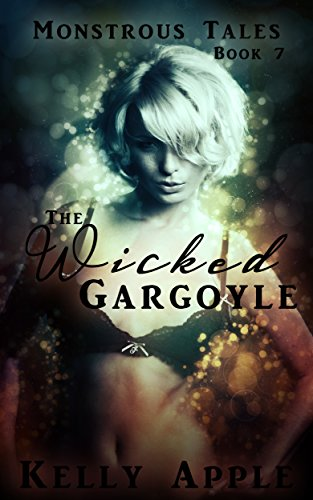 The Wicked Gargoyle (Monstrous Tales Book 7) (English Edition)