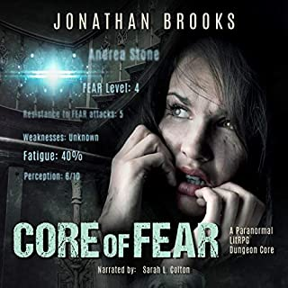 Core of Fear: A Paranormal LitRPG Dungeon Core cover art