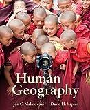 Malinowski, Human Geography, 2013 1e, Student Edition, NASTA (A/P HUMAN GEOGRAPHY)