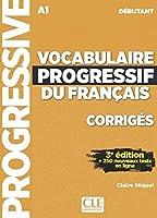 Vocabulaire progressif du français. Niveau débutant - 3ème édition. Corrigés + CD