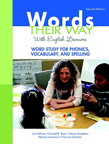 Words Their Way with English Learners: Word Study for Phonics, Vocabulary, and Spelling (Words Their Way Series)