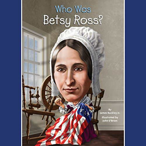 Who Was Betsy Ross? audiobook cover art