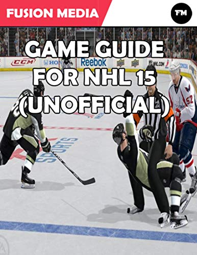 Game Guide for Nhl 15 (Unofficial) (English Edition)
