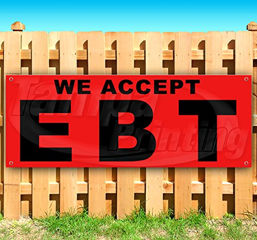 We Accept Ebt 13 oz Banner Heavy-Duty Vinyl Single-Sided with Metal Grommets