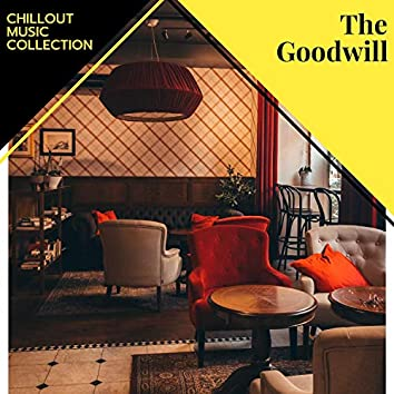 The Goodwill - Chillout Music Collection