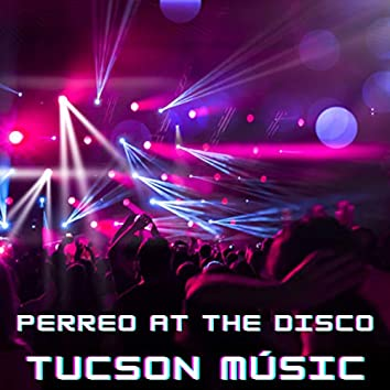 Perreo at the Disco