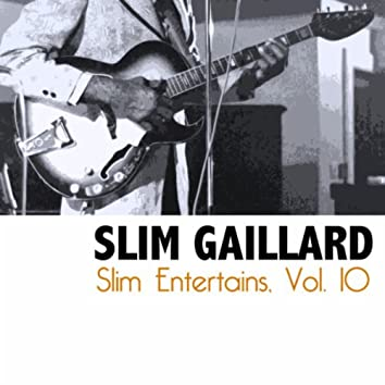 Slim Entertains, Vol. 10