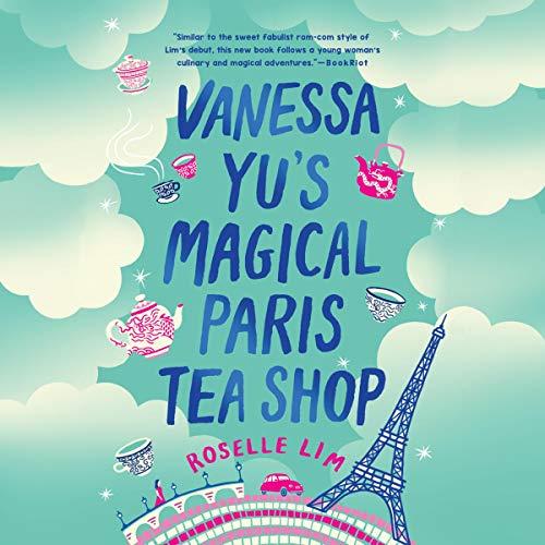 Vanessa Yu's Magical Paris Tea Shop Titelbild