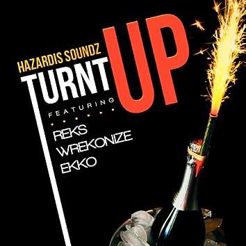 Turnt up (feat. Reks, Wrekonize, Ekko)
