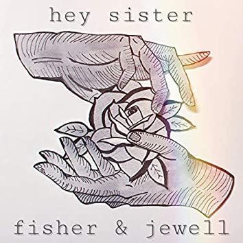 Hey Sister