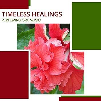 Timeless Healings - Perfuming Spa Music