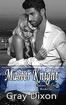 Master Knight (Masters of Tabu Book 1) by [Gray Dixon]