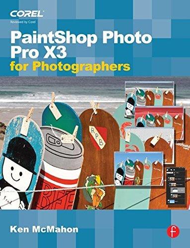 PaintShop Photo Pro X3 For Photographers by Ken McMahon (21-Jul-2010) Paperback