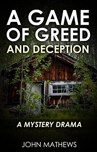A Game Of Greed And Deception by Mathews, John ebook deal