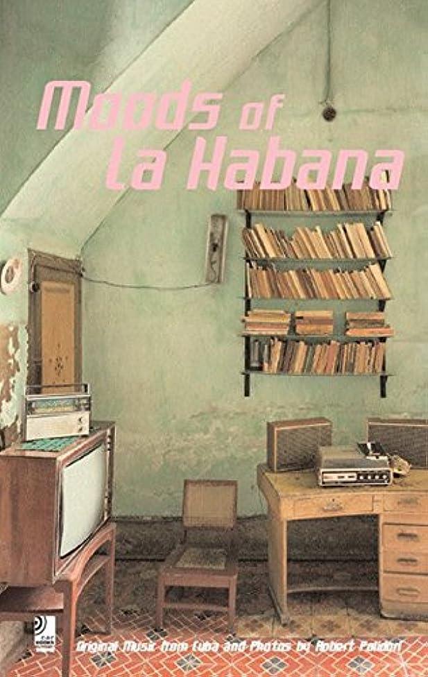 Moods Of La Habana mini: Original Music From Cuba And Photos By Robert Polidori