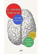 El cerebro convulso: Relatos detectivescos de una neuróloga (Ariel)