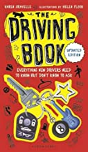 Download Book The Driving Book: Everything New Drivers Need to Know but Don't Know to Ask PDF