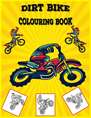 Dirt Bike Colouring Book: Fun Learning and Dirt Bike Colouring Book For Kids ,Best Christmas Gift , New Year GiftFor Kids