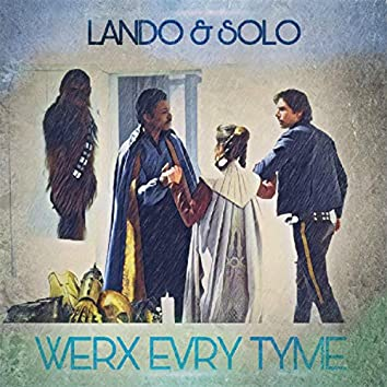 Lando & Solo (feat. Kincee BabyFacePearlis & Willie Floyd)