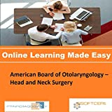PTNR01A998WXY American Board of Otolaryngology – Head and Neck Surgery Online Certification Video Learning Made Easy