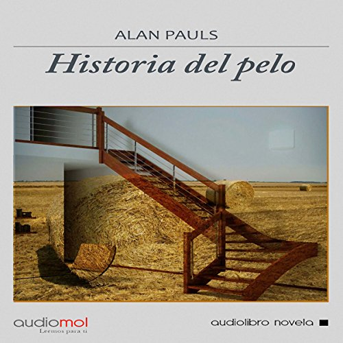 Historia del pelo [The History of Hair] audiobook cover art