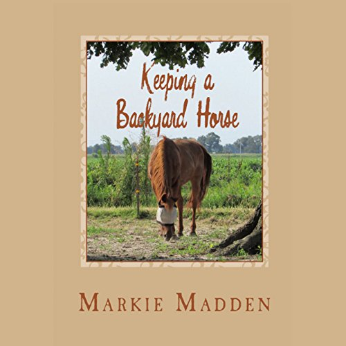 Keeping a Backyard Horse audiobook cover art
