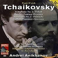 Tchaikovsky: Symphony No.3/Hamlet