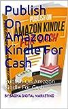 Publish On Amazon Kindle For Cas...