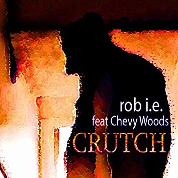 Crutch (feat. Chevy Woods)