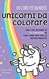 Un Libro per Bambini: Unicorni da colorare