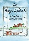 Das Hooger Kochbuch: Koken & Backen as fröher op de Hallig