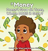 If Money Doesn't Grow on Trees, Where Does it Grow?