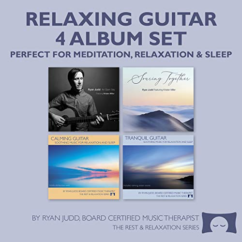 Relaxing Guitar 4 Album Set - for Meditation, Relaxation and Sleep - Includes 2 CDs of Soothing Guitar and Cello, and 2 CDs of Guitar with Ocean Waves