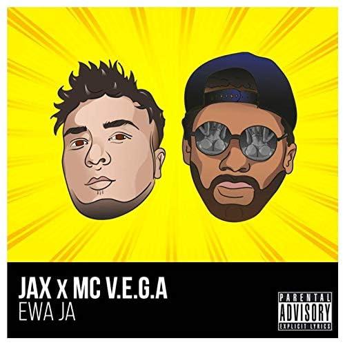 Jax & MC V.E.G.A