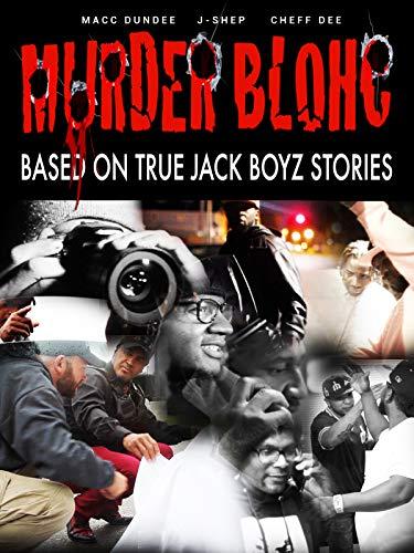 Murder Blohc: Based On True Jack Boyz Stories [OV]